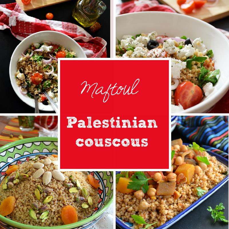 Maftoul, palestinian couscous recipes