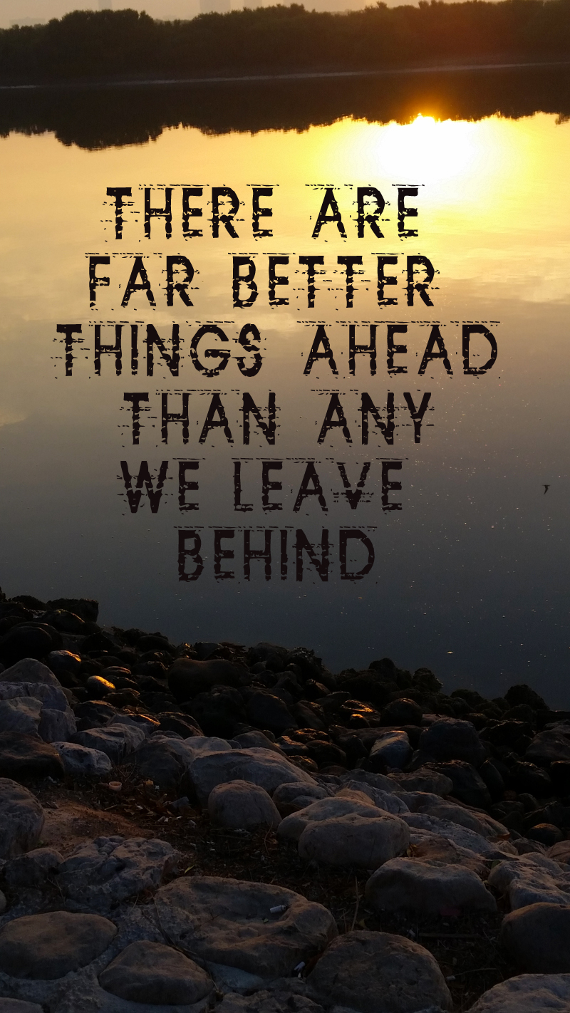 Better things ahead.jpg